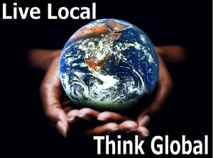 Live-Local-Think-Global