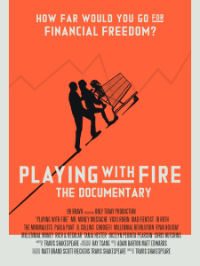Playing With Fire The Director S Story The Escape Artist